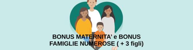 DOMANDA BONUS MATERNITÀ e BONUS PER NUCLEI FAMILIARI NUMEROSI