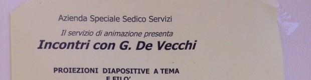 In viaggio per il mondo e nella storia con G. De Vecchi
