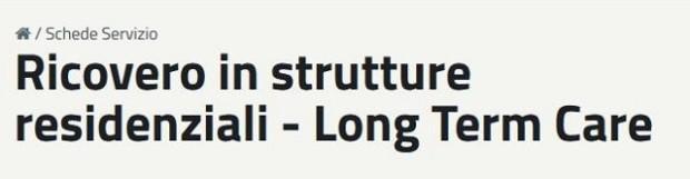 Ricovero in strutture residenziali – Long Term Care
